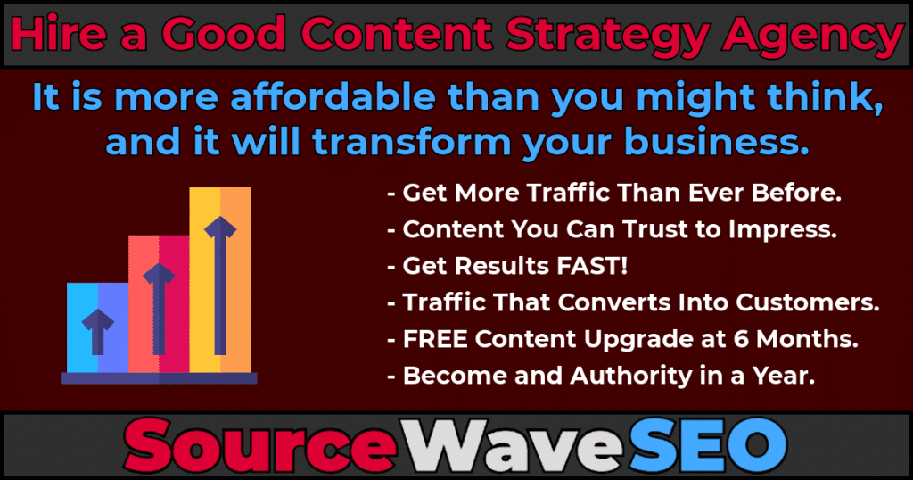 Hire a Good Content Strategy Agency Source Wave SEO.