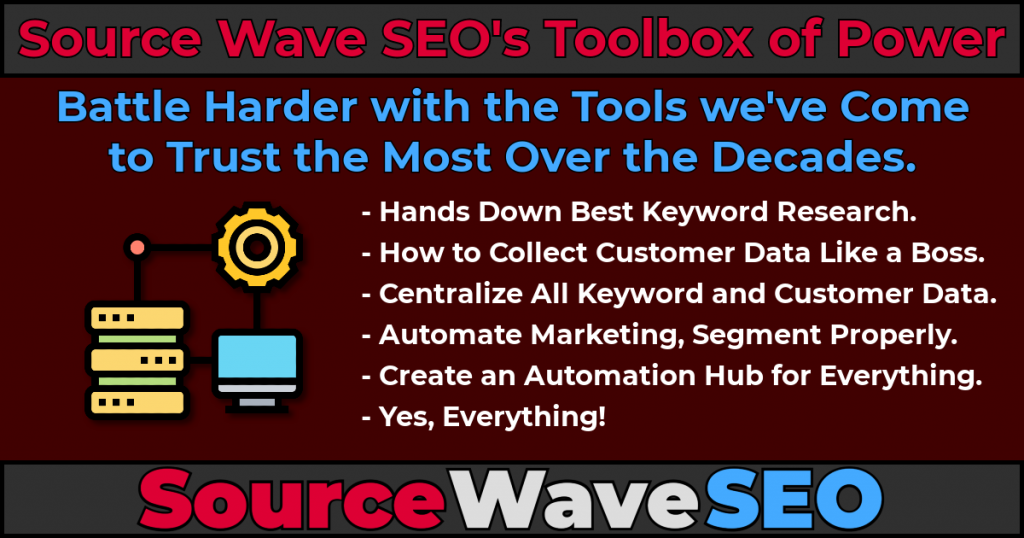 Battle Hard with th Source Wave SEO Toolbox of Power.